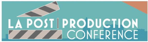 la_post_production_conference
